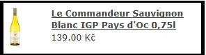 Le Commandeur Sauvignon Blanc IGP Pays d'Oc 0,75l